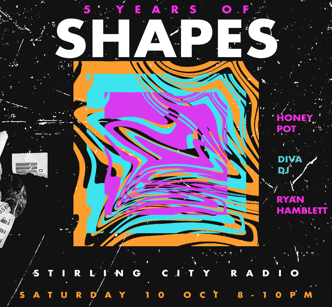 Shapes Five Years Radio Show on Stirling City Radio